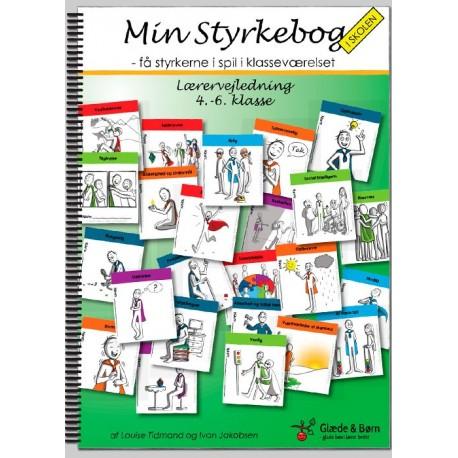 Min styrkebog i skolen: få styrkerne i spil i klasseværelset - lærervejledning - 4.-6. klasse, Lærervejledning