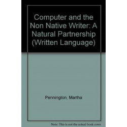 The Computer and The Non-Native Writer-A Natural Partnership