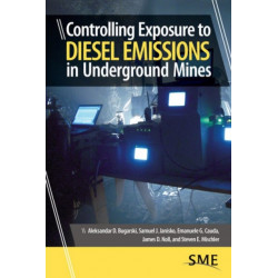 Controlling Exposure to Diesel Emissions in Underground Mines