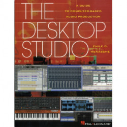 The Desktop Studio: A Guide to Computer-Based Audio Production