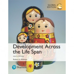 Development Across the Life Span plus MyPsychLab with Pearson eText, Global Edition