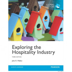 Exploring the Hospitality Industry with MyHospitalityLab, Global Edition