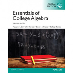 Essentials of College Algebra plus Pearson MyLab Mathematics with Pearson eText, Global Edition: Lial: EssnofCollAlg MML pack GE_o11