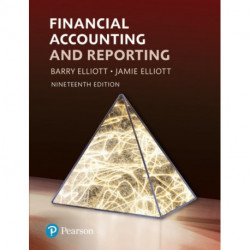 Financial Accounting and Reporting with MyLab Accounting