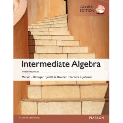 Intermediate Algebra plus Pearson MyLab Mathematics with Pearson eText, Global Edition