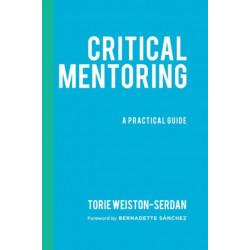 Critical Mentoring: A Practical Guide