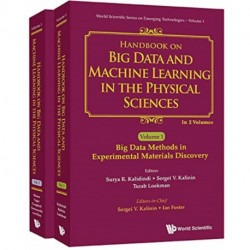 Handbook On Big Data And Machine Learning In The Physical Sciences (In 2 Volumes)