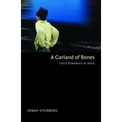 A Garland of Bones: Child Runaways in India