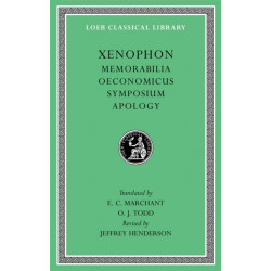 Memorabilia. Oeconomicus. Symposium. Apology