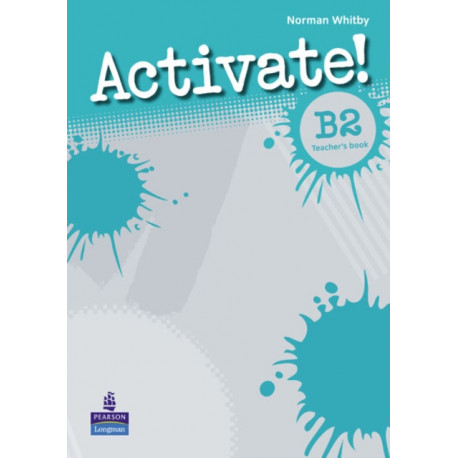 Activate! B2 Teacher's Book