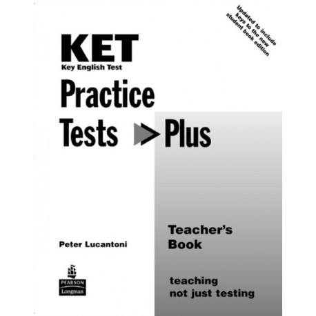 KET Practice Tests Plus Teacher's Book New Edition