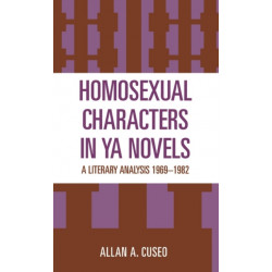 Homosexual Characters in YA Novels: A Literary Analysis, 1969-1982