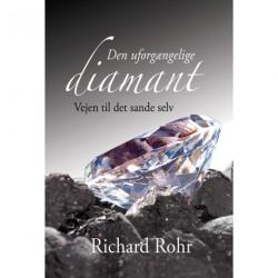 Den uforgængelige diamant: vejen til det sande jeg